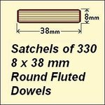 1 Satchel of 330, 8 x 38mm Round Fluted Dowels