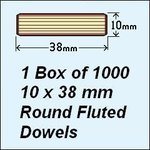 1 Box of 1000, 10 x 38mm Round Fluted Dowels