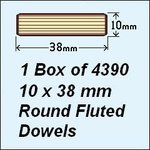 1 Box of 4390, 10 x 38mm Round Fluted Dowels