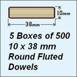 5 Boxes of 500, 10 x 38mm Round Fluted Dowels