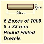 5 Boxes of 1000, 8 x 38mm Round Fluted Dowels