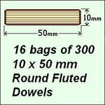 16 bags of 300, 10 x 50mm Round Fluted Dowels