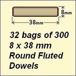 32 bags of 300, 8 x 38mm Round Fluted Dowels