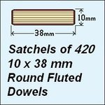 1 Satchel of 420, 10 x 38mm Round Fluted Dowels