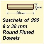 1 Satchel of 990, 8 x 38mm Round Fluted Dowels